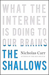 Nicholas Carr on How the Internet is Overloading our Brains